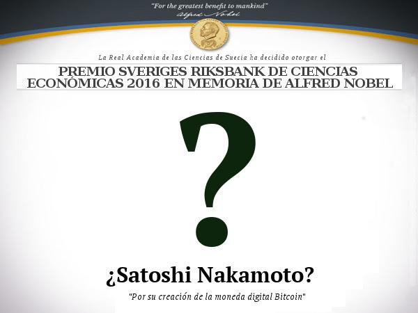Premio Nobel en Economía para el creador de Bitcoin, Satoshi Nakamoto?