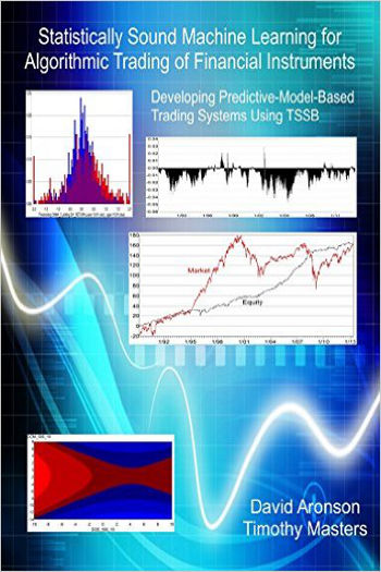 Libro: Statistically Sound Machine Learning for Algorithmic Trading of Financial Instruments