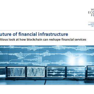 """Según el Foro Económico Mundial, la blockchain se convertirá en el """"corazón"""" del futuro sistema financiero mundial"""