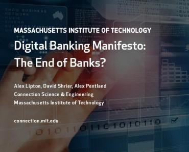 Nuevo informe sobre fintech del MIT pronostica un posible final de la banca