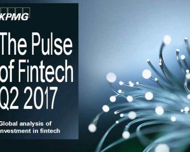 Nuevo informe sobre inversión en fintech de KPMG para el segundo trimestre de 2017